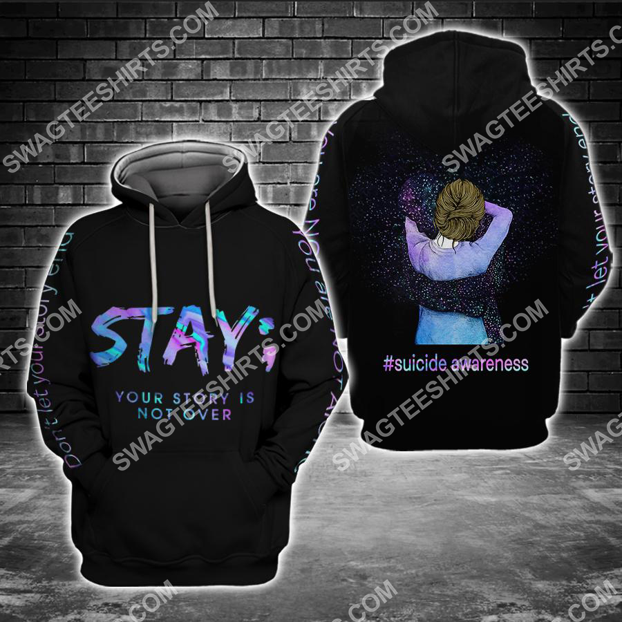 Amazing suicide awareness day stay your story is not over all over printed shirt