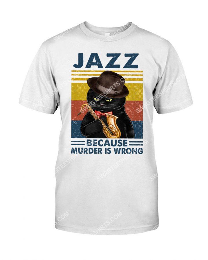 [Amazing mariashirts] vintage cat jazz because murder is wrong shirt