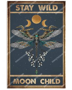 [Amazing mariashirts] vintage dragonfly and moon stay wild moon child poster