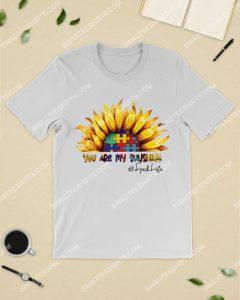 Amazing you are my sunshine sunflower autism awareness shirt