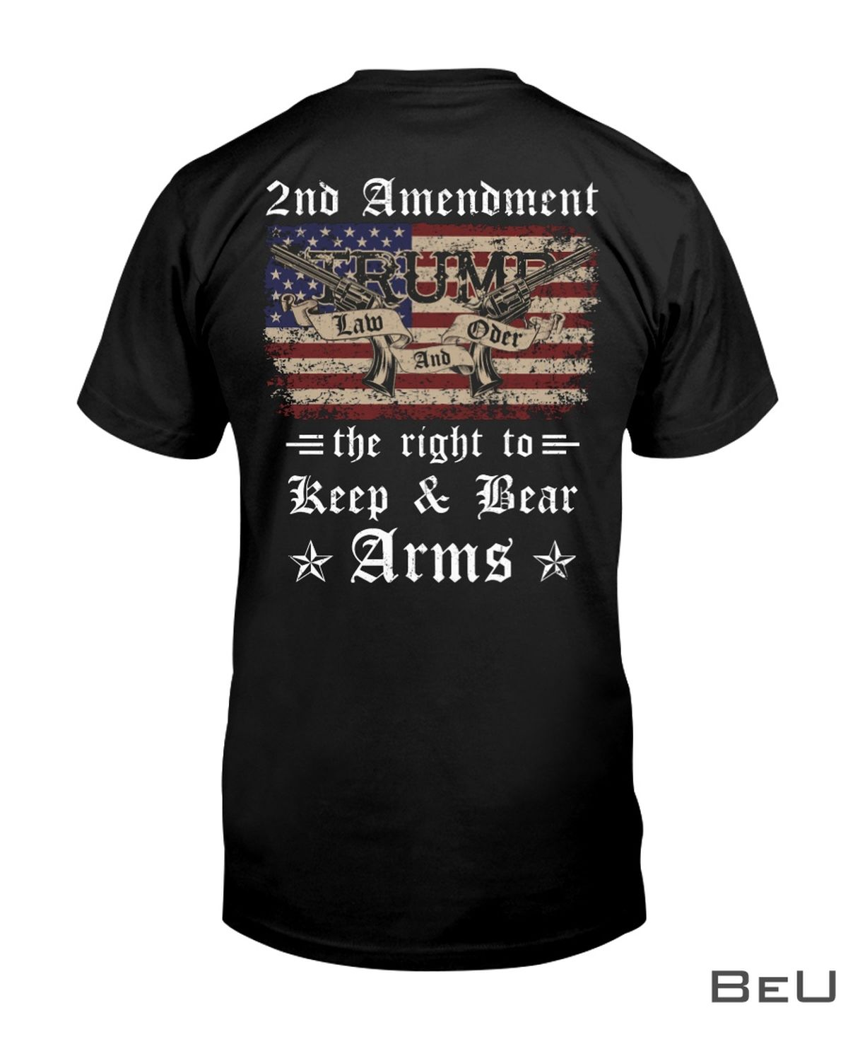 2nd Amendment The Right To Keep And Bear Arms Shirt, hoodie