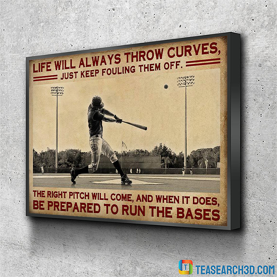 Baseball live will always throw curves just keep fouling them off canvas