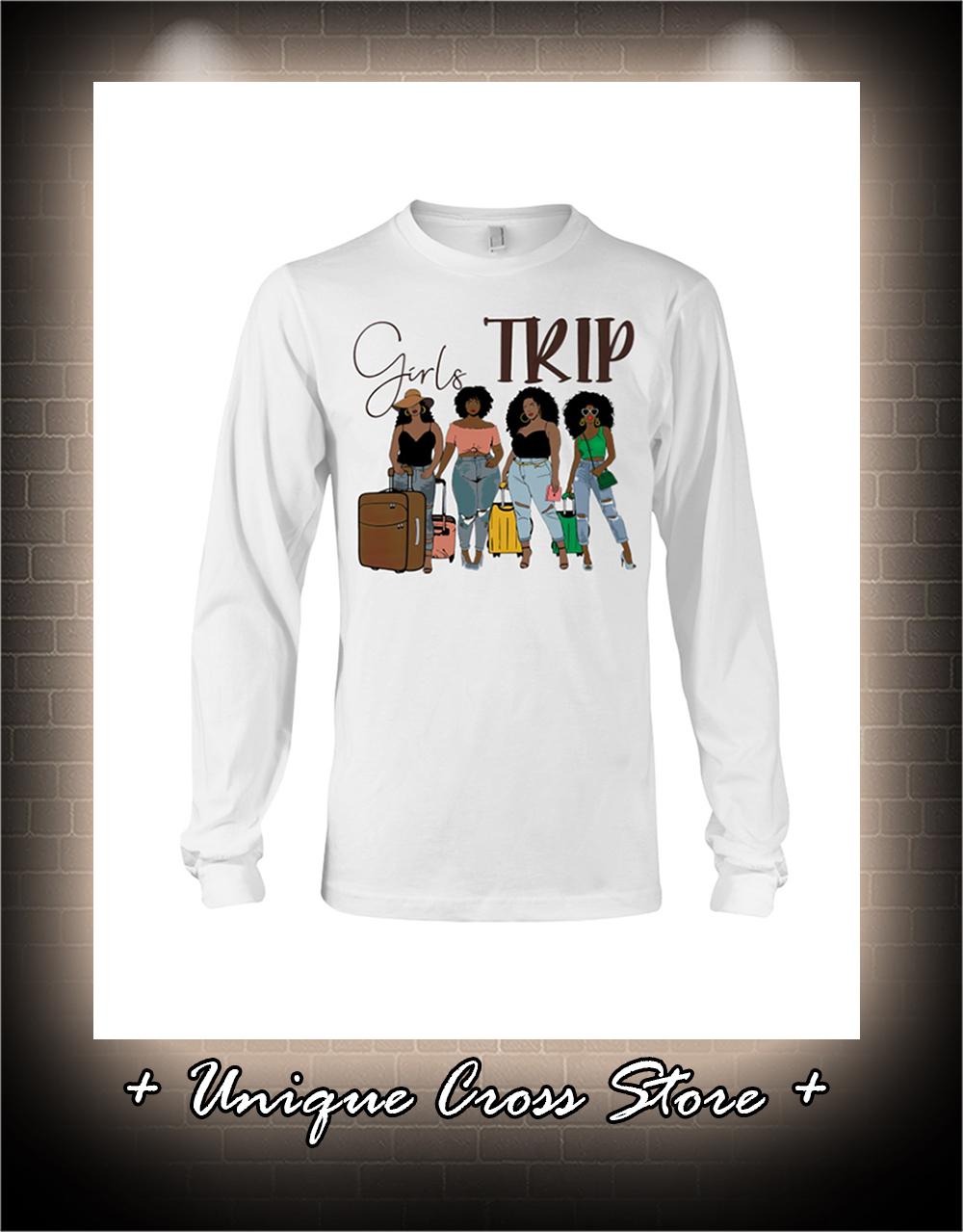 Black Girl Girls Trip Shirt