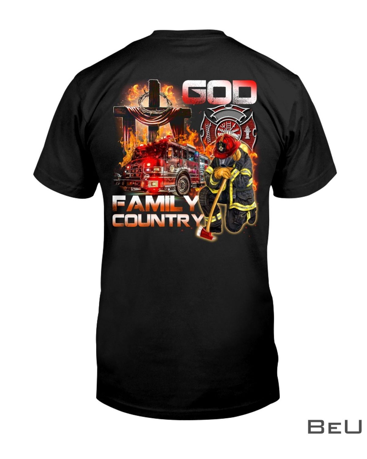 Firefighter God Family And Country Shirt, hoodie, tank top