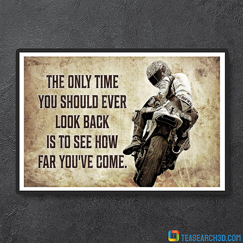 Motorcycle the only time you should ever look back canvas