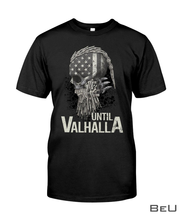 Until Valhalla Shirt, hoodie