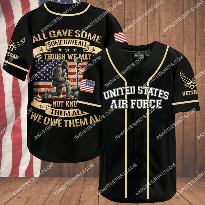 [Amazing owndesignshirt] all gave some some gave all though we may not know them all we owe them all air force veteran baseball shirt
