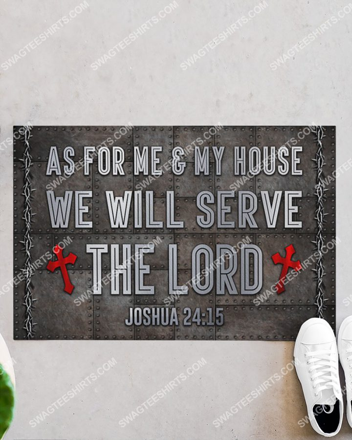 [Amazing swagtshirt] as for me and my house we will serve the Lord doormat