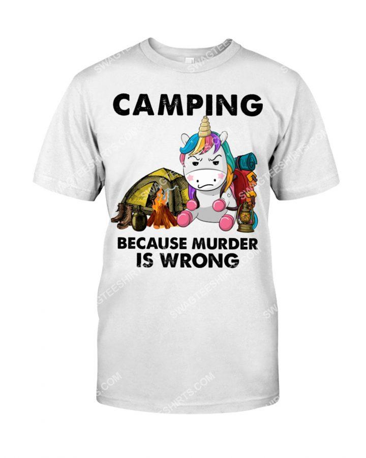 [Amazing mariashirts] camping because murder is wrong unicorn shirt