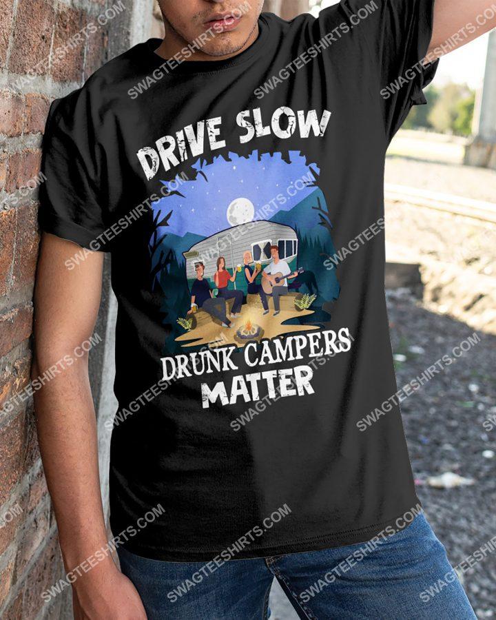 [Amazing mariashirts] drive slow drunk campers matter shirt