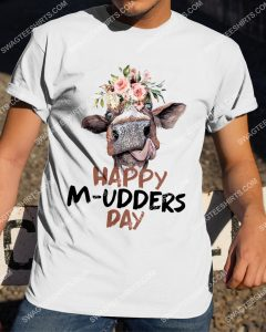 [Amazing mariashirts] flower and cow happy m-udders day shirt