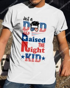 [Amazing mariashirts] just a dad who raised the right kid republican shirt