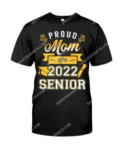 [Amazing mariashirts] proud mom of a 2022 senior shirt