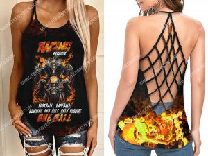 [Amazing owndesignshirt] racing because football baseball bowling and golf only require one ball strappy back tank top