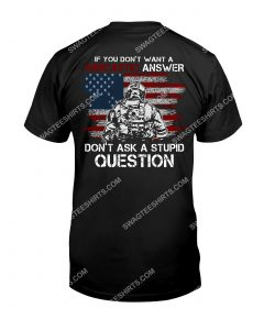 [Amazing mariashirts] veteran if you don't want a sarcastic answer don't ask a stupid question shirt