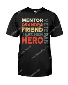 [Amazing mariashirts] veteran mentor grandpa friend teacher hero shirt