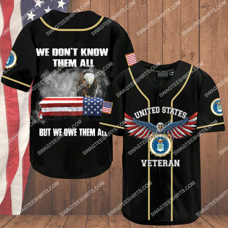 [Amazing owndesignshirt] we don't know them all but we owe them all air force veteran baseball shirt