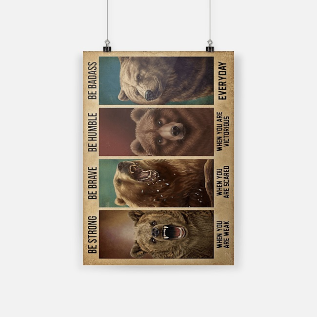Bear be strong be brave be humble be badass canvas