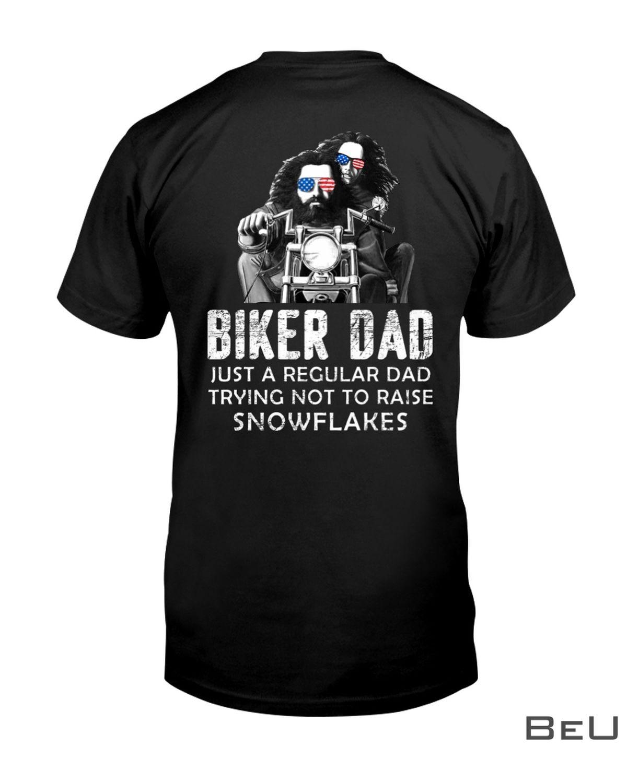 Biker Dad Just A Regular Dad Trying To Raise Snowflakes Shirt, hoodie, tank top