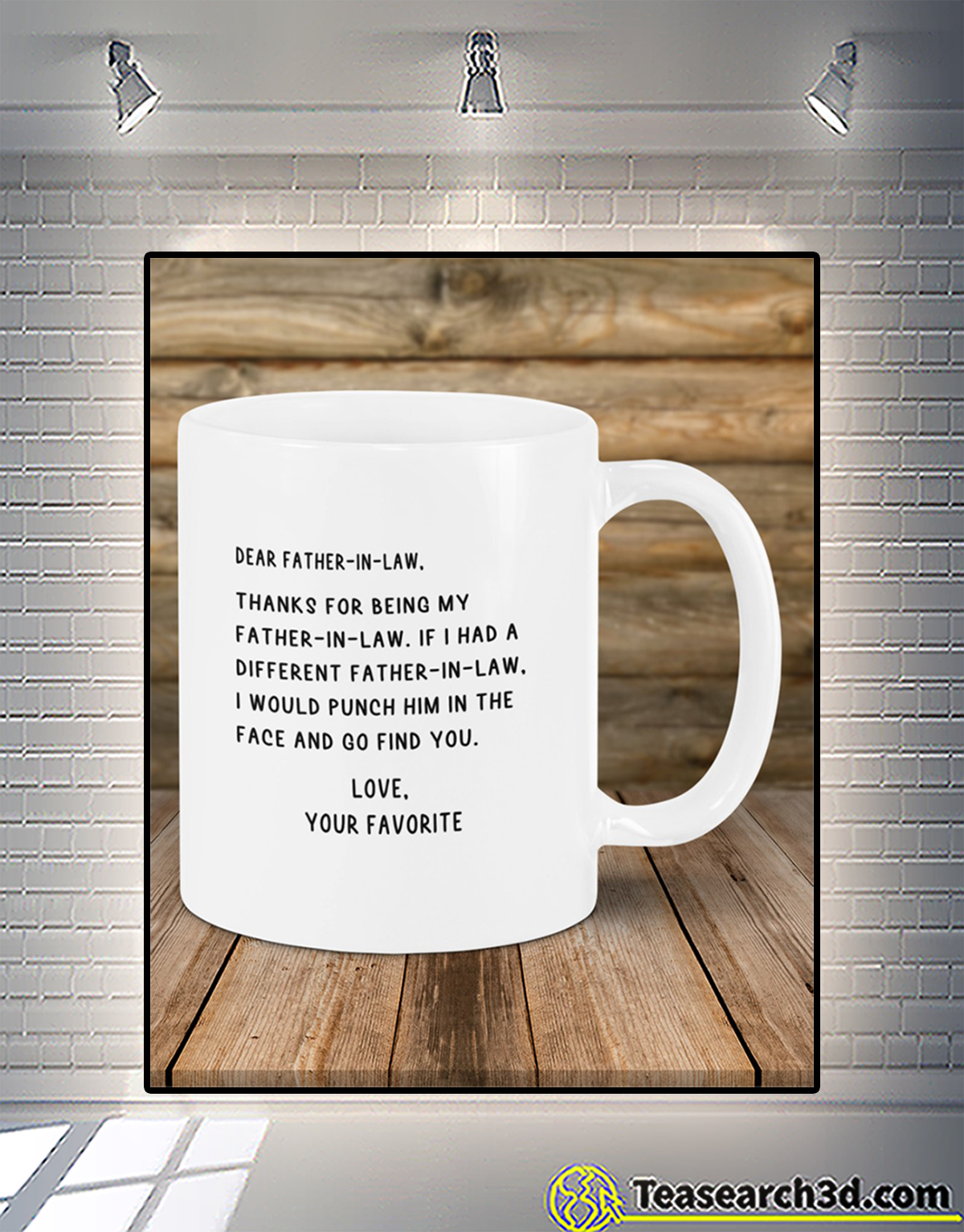 Dear father-in-law love your favorite mug