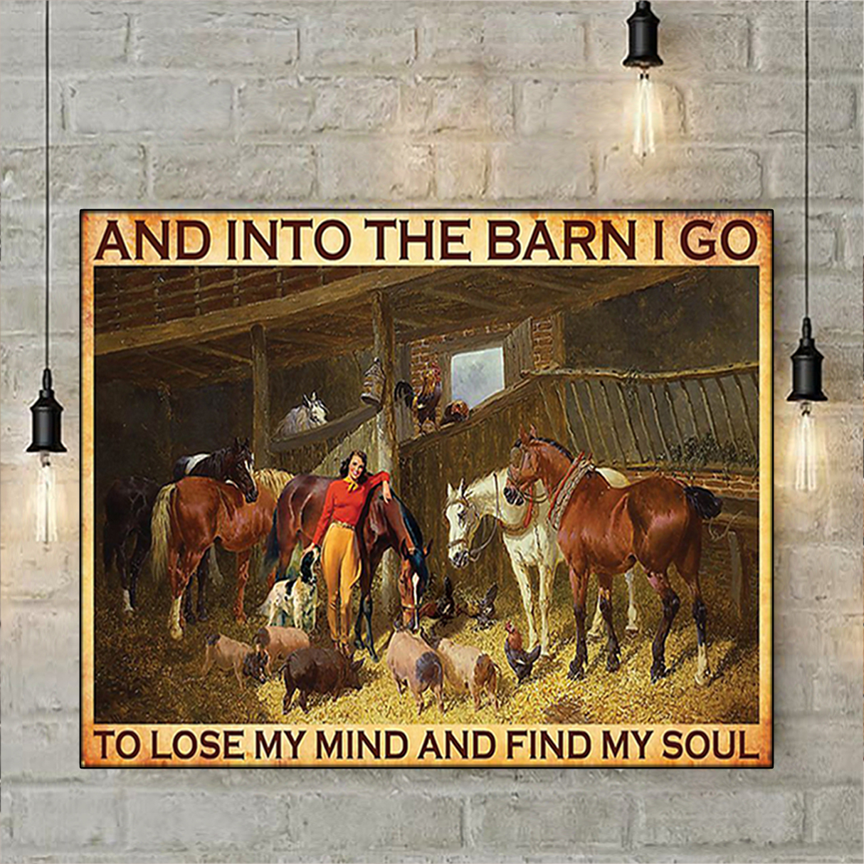 Farm And into the barn I go to lose my mind and find my soul canvas