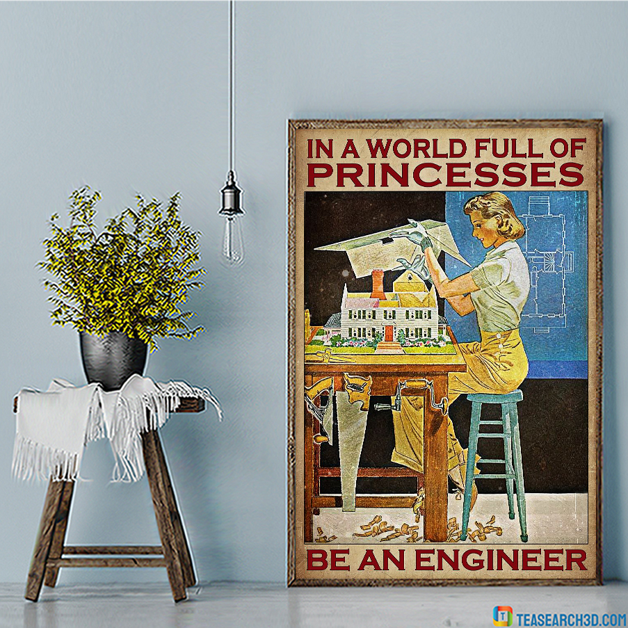 Girl in a world full of princess be an engineer canvas
