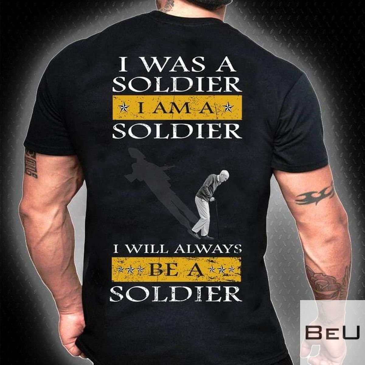 I Was A Soldier I Will Always Be A Soldier Shirt, hoodie, tank top