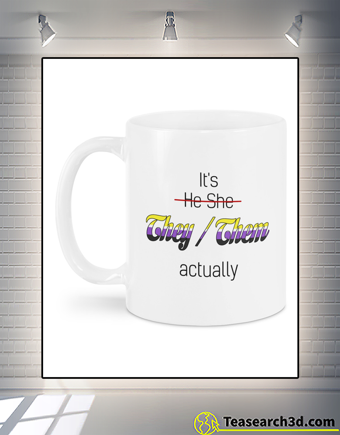 It's he she they them actually mug
