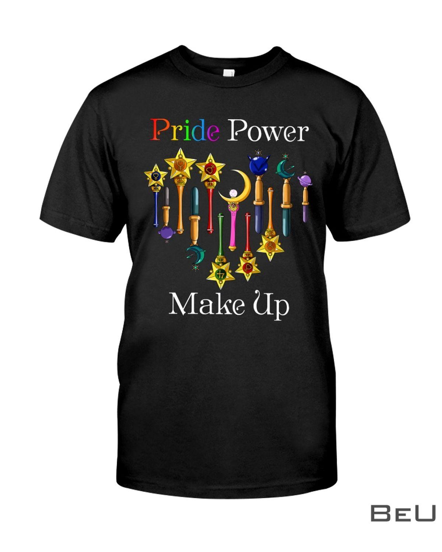 LGBT Pride Power Make Up Shirt, hoodie, tank top
