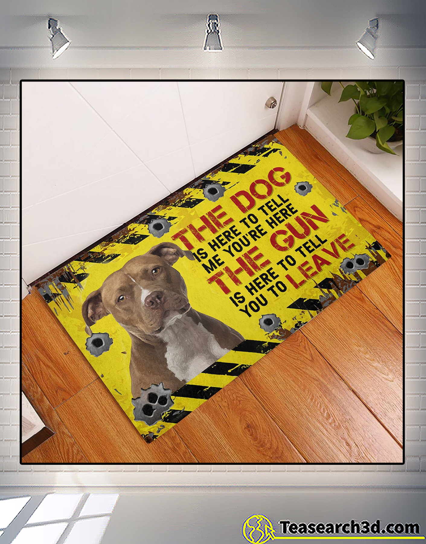 Pitbull The dog is here to tell me you're here doormat