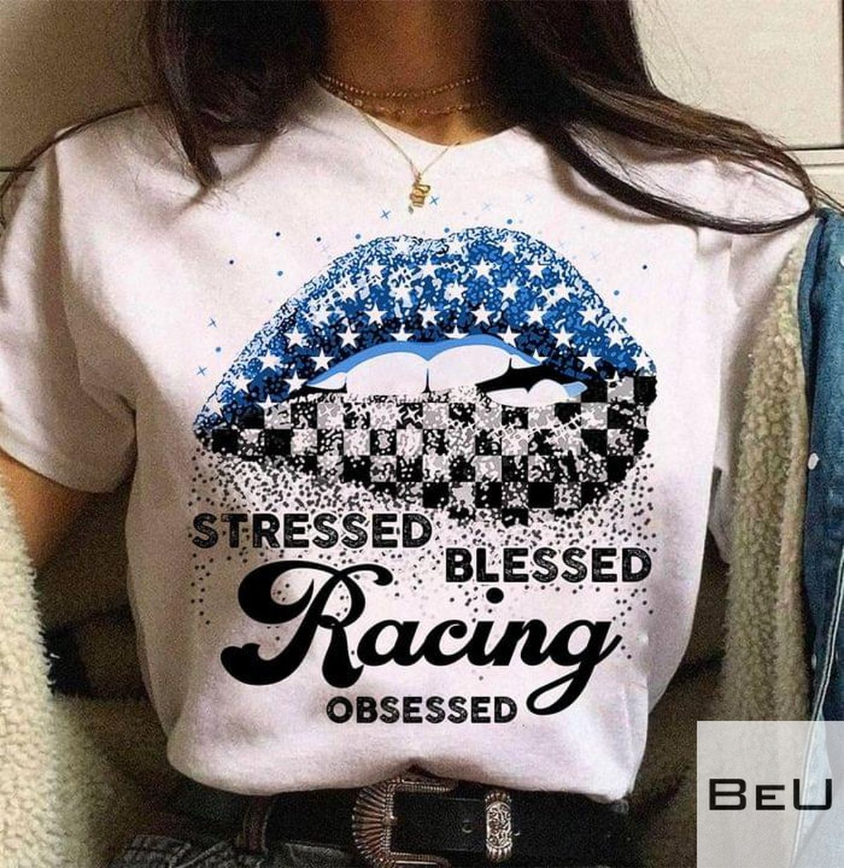 Stressed Blessed Racing Obsessed Lips Shirt, hoodie, tank top