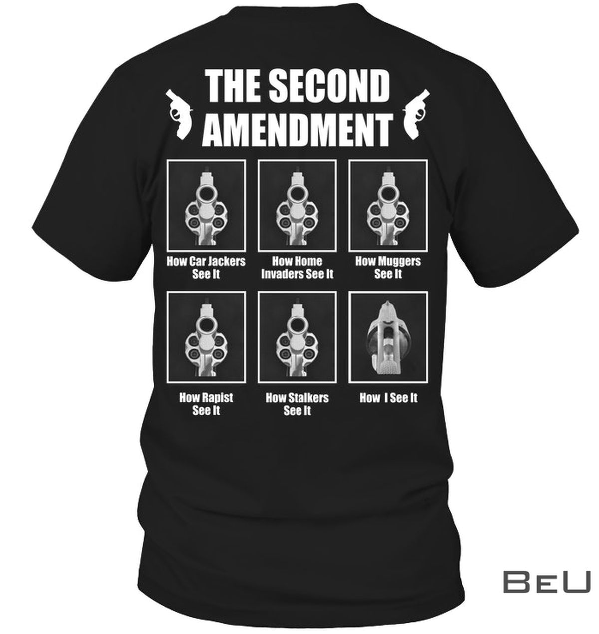 The Second Amendment How Car Jackers See It How Home Invaders See It Shirt, hoodie