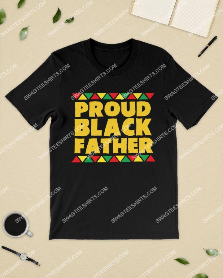 Amazingmariashirts] proud black father history month shirt